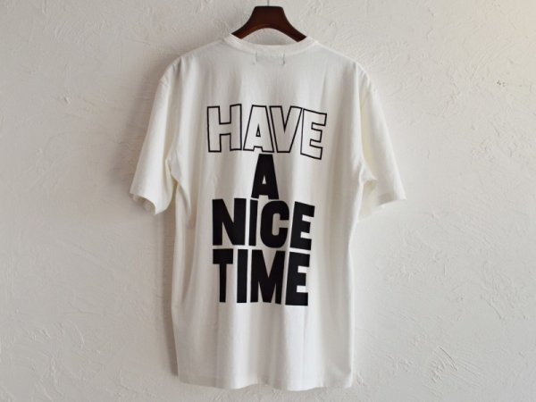 HAVE A NICE TIME